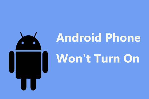 Android phone not turning on