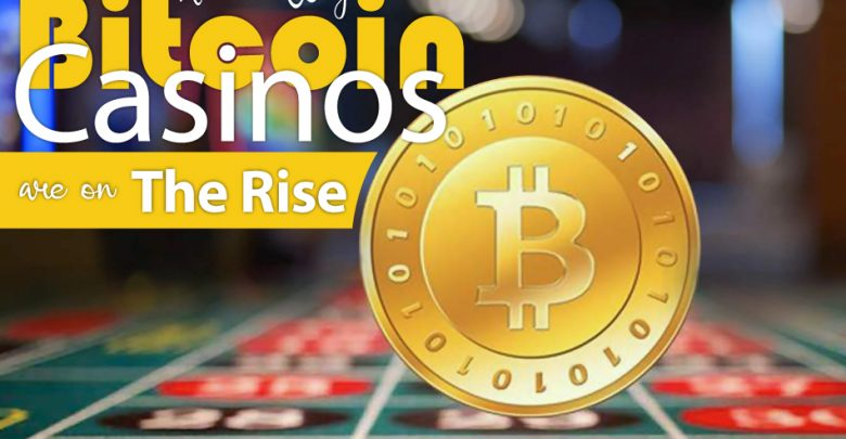 Reason-Why-Bitcoin-Casinos-are-on-The-Rise