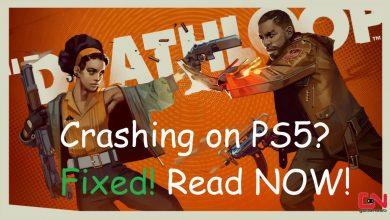 Deathloop Crashing on PS5