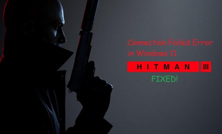 Hitman 3 Connection Failed