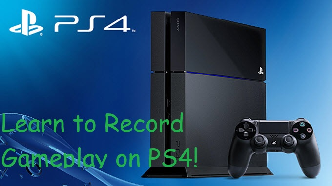 Record PS4 Gameplay